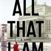 "Anna Funder's  ""All That I Am"""